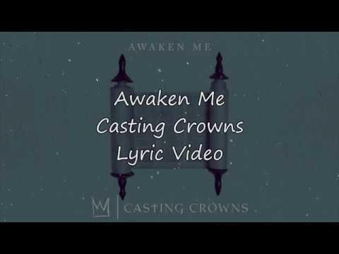 Casting Crowns - Awaken Me (Lyric Video)