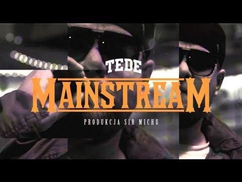 Tede - Mainstream (street video)