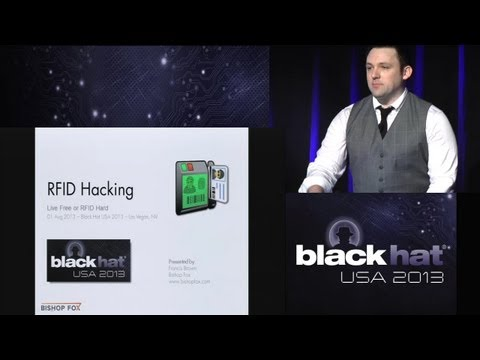 Black Hat USA 2013 - RFID Hacking: Live Free or RFID Hard - 01Aug2013