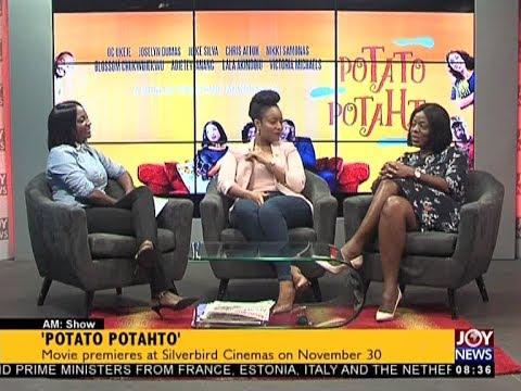'Potato Potahto'- AM Show on JoyNews (28-11-17)