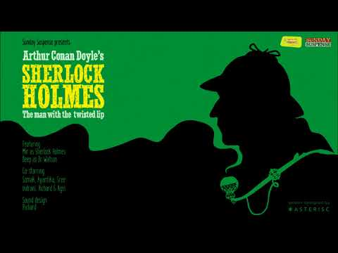 Sunday Suspense | Sherlock Holmes | The Man With The Twisted Lip |  Sir Arthur Conan Doyle | 98.3