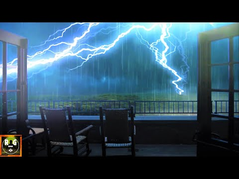 Fall Asleep Faster with Heavy Thunderstorm Sounds   Rain on Porch, Thunder & Lightning Sound Effects