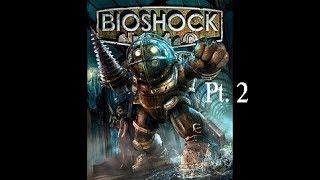 Bioshock | Pew Pew! Zap Zap!