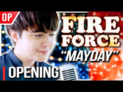"""Fire Force (OP 2) - """"MAYDAY"""" - 炎炎ノ消防隊┃Cover By Shayne Orok"""