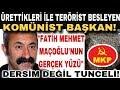 KOMÜNİST BAŞKAN Fatih Mehmet Maçoğlu Aslında Kimdir | Tunceli Belediyesi Dersim Oldu Hikayesi | FOX