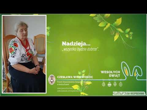 Czesława Wojewodzic – O Świętach Wielkanocnych I Wielkim Poście | Andrychów 2020