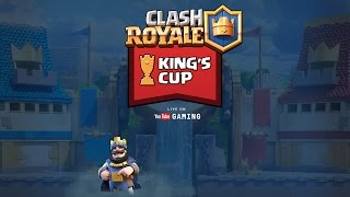 Tune in to the Clash Royale King's Cup Tournament Live on YouTube G...