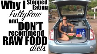 Why I Gave Up FullyRaw and DON