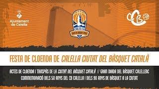 Gambar cover Festa de cloenda de Calella Ciutat del Bàsquet Català