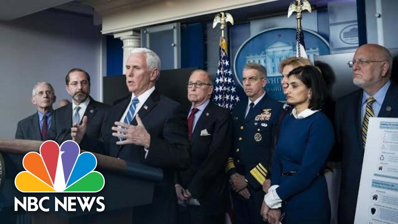 White House Coronavirus Task Force Holds Briefing | NBC News