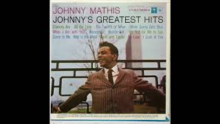 Johnny Mathis - Johnny's Greatest Hits, Side One