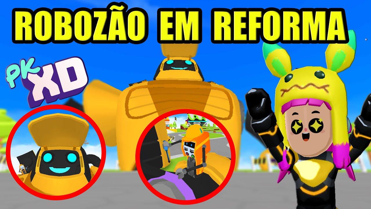 ROBOZÃO ENTROU EM  REFORMA - PK XD