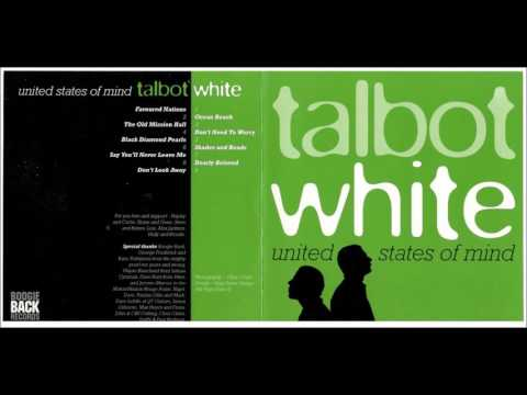 Talbot & White – United States Of Mind