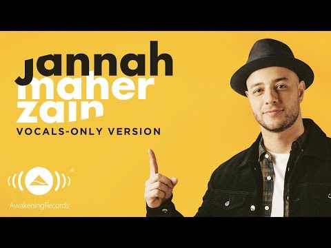 Maher Zain - Jannah (English) | ماهر زين | (Vocals Only - بدون موسيقى) | Official Lyric Video