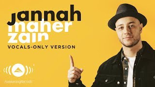 [4.10 MB] Maher Zain - Jannah (English) | ماهر زين | (Vocals Only - بدون موسيقى) | Official Lyric Video
