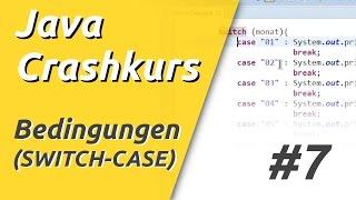 Java Crashkurs für Anfänger in 3 Std [7/21] | BEDINGUNG (SWITCH-CASE)