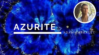 Azurite - The Crystal of Heavenly Rebirth
