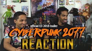 Cyberpunk 2077 – official E3 2018 trailer Reaction