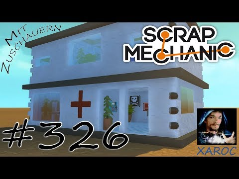 """Scrap Mechanic """"Zuschaueraufnahme: Ein Krankenhaus für Skycity"""" 326 🐶 DEUTSCH"""