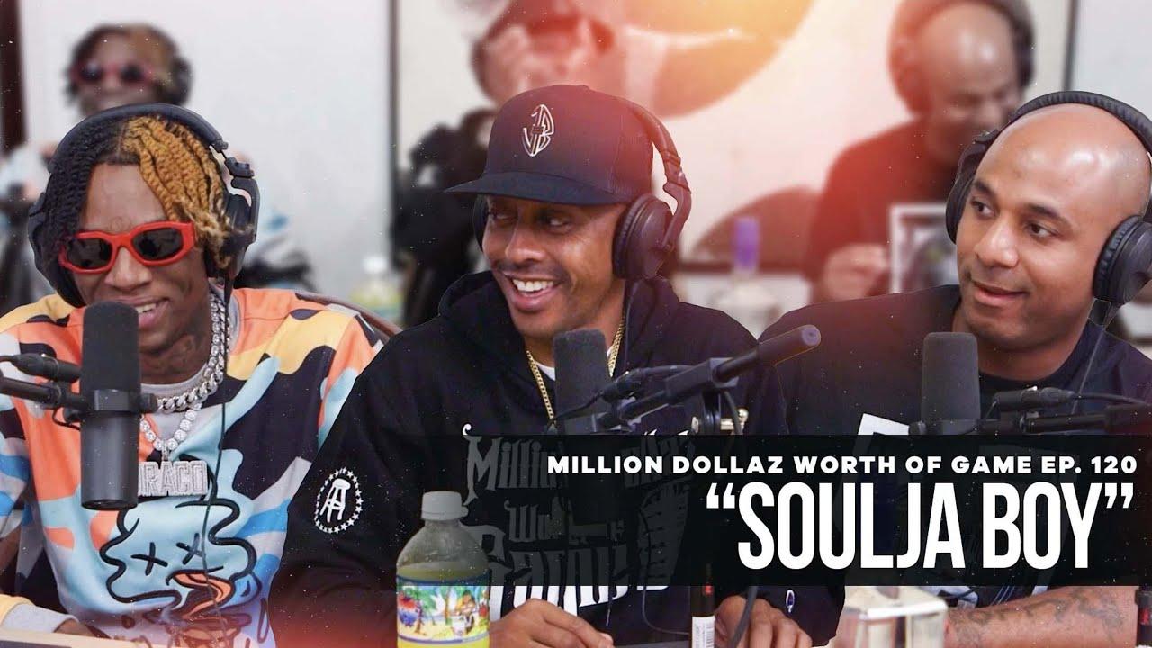 Download Soulja Boy: Million Dollaz Worth of Game Ep. 120