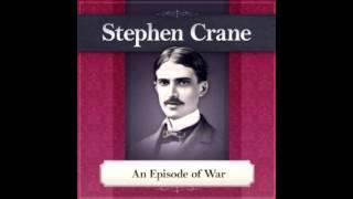stephen crane an episode of war audiobook