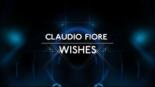 Claudio Fiore - Wishes (from THE SCORE) - Ultrasonic