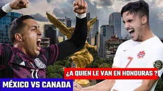 México vs Canadá   YA VALIÓ PRENSA HONDUREÑA dicen que México perderá y Catar será campeón