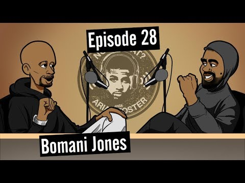 Bomani Jones (Sports Journalist) - #28 - Now What? with Arian Foster