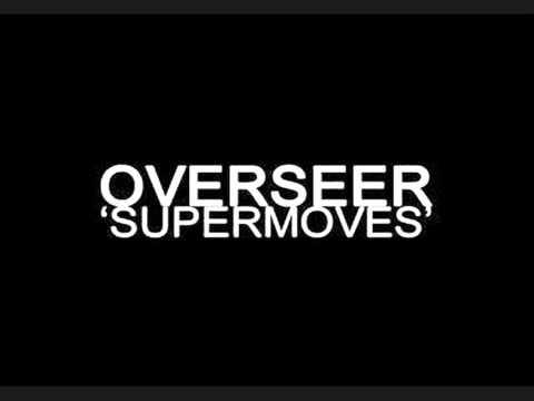 Overseer - Supermoves (Animatrix Remix)