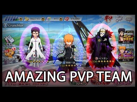Bleach Brave Souls - Amazing PVP Team!!...