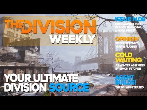 The Division Weekly | Agent Builds, Sales Records, Post Launch [Issue No.8]