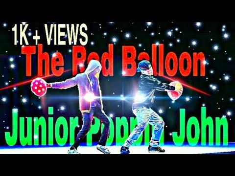 || THE RED BALLOON || JUNIOR POPPIN JOHN || INSPIRED POPPIN ABHI || ANIMATION POPPING DANCE  ||