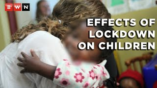 South Africa, like various parts of the world, has been on lockdown since the beginning of the coronavirus outbreak. Eyewitness News takes a look at the impact lockdowns have on children and their mental health now and in the future.