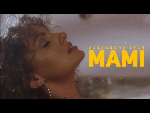 Alexandra Stan  Mami    New Single 2018