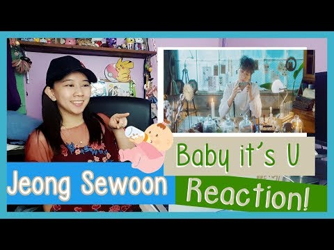 JEONG SEWOON 정세운 - Baby It&39;s U Reaction  ♫