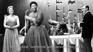 Ella Fitzgerald - Bewitched, Bothered, and Bewildered (Lyrics) YouTube Videos