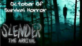 October Of Survival Horror: Slender The Arrival