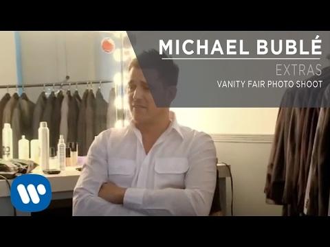Download Michael Bublé -  Vanity Fair Photo Shoot [Extra]