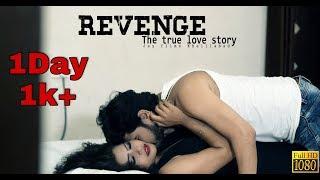 A Short Film_#REVENGE The True Love Story