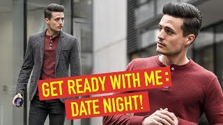 Get Ready With Me: 5 Date Night Pro Tips! | BluMaan 2018