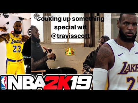 ba4a78e1006 An NBA 2K19 Trailer Featuring LeBron James & Travis Scott Is In The Works!  & More!