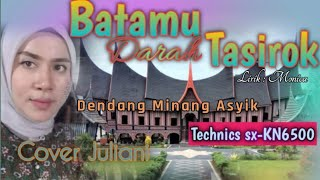 BATAMU DARAH TASIROK_Dendang minang_Cover_Juliani_versi_joget_Wanci_wakatobi