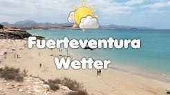 Fuerteventura Wetter - Temperaturen, Klima und Jahreswetter
