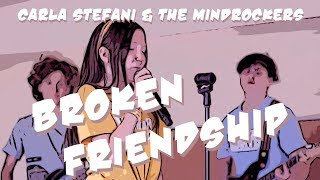 Carla Stefani & The Mindrockers - Broken Friendship (official video)