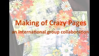 Making Crazy Pages - The Start of a Fun International Collaboration