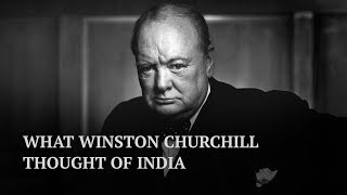5 of Winston Churchill's controversial quotes about India