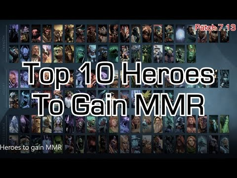 Top 10 heroes to gain MMR if you're low skill (crusader, guardian, herald) (patch 7.13
