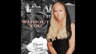 Bonnie Lang - Without You