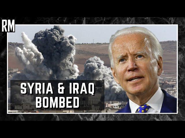 The Sum of All Lies - Biden Bombs Syria & Iraq (Again)