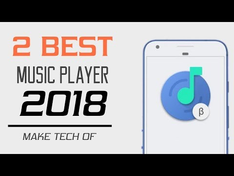 Top 2 NEW Best Music Player For Android 2018